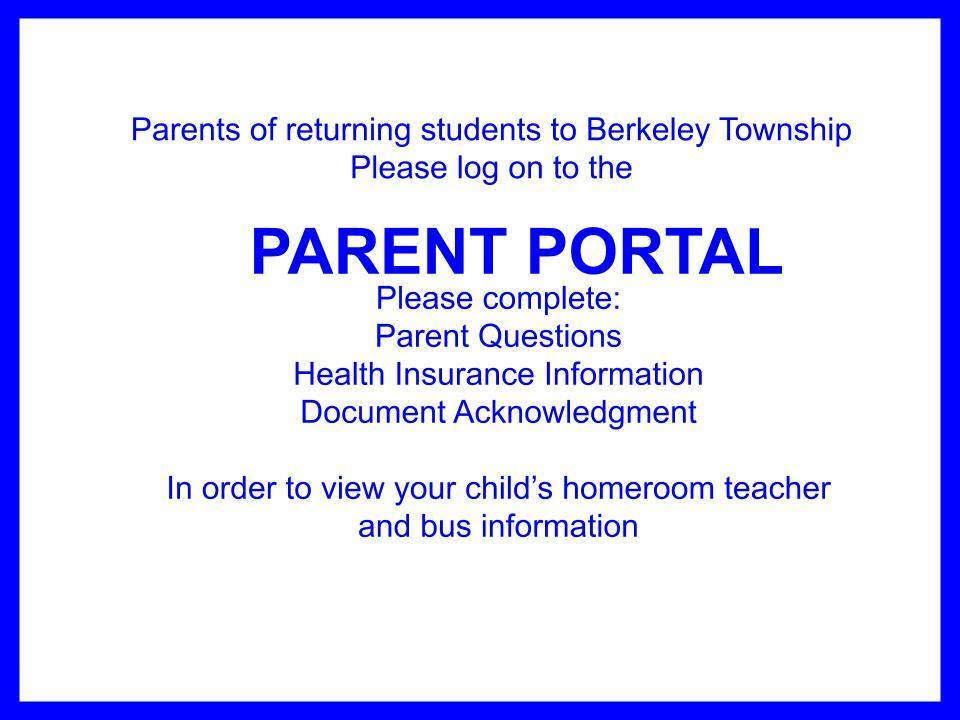 Parent Portal is open